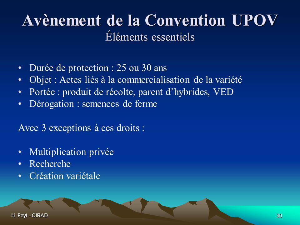 Avènement de la Convention UPOV Éléments essentiels