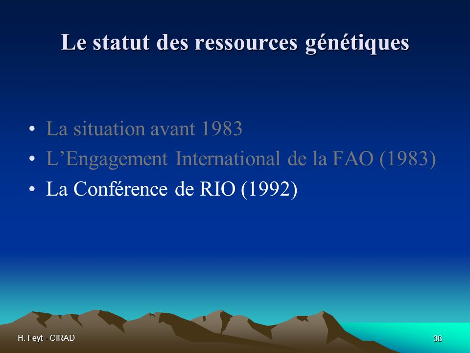 Le statut des ressources génétiques