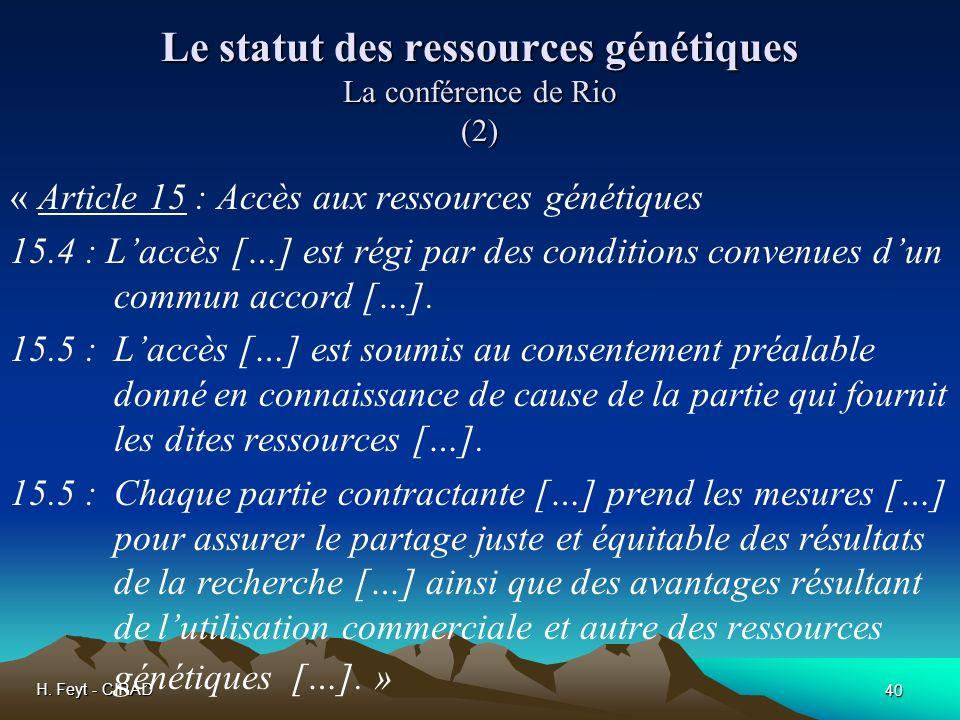 Le statut des ressources génétiques La conférence de Rio (2)