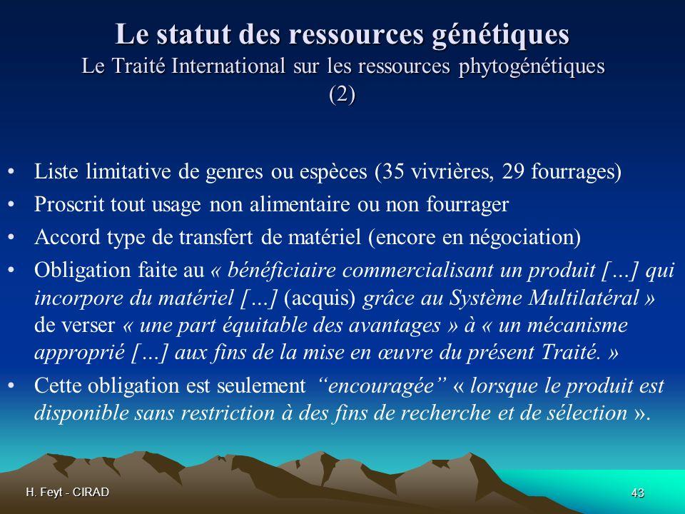 Le statut des ressources génétiques Le Traité International sur les ressources phytogénétiques (2)