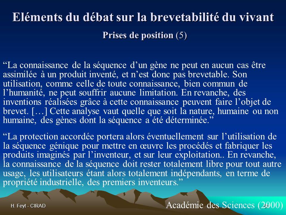 Eléments du débat sur la brevetabilité du vivant Prises de position (5)