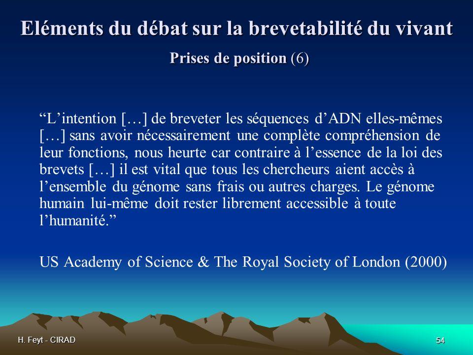 Eléments du débat sur la brevetabilité du vivant Prises de position (6)