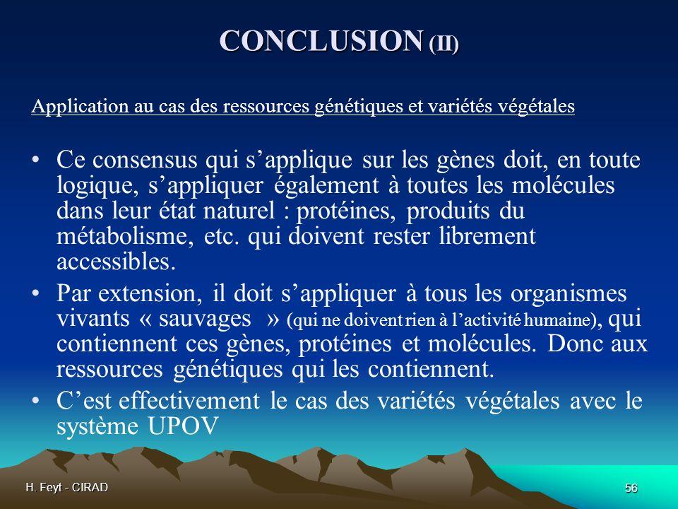 CONCLUSION (II) Application au cas des ressources génétiques et variétés végétales.