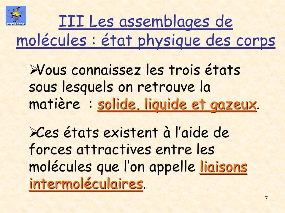 III Les assemblages de molécules : état physique des corps