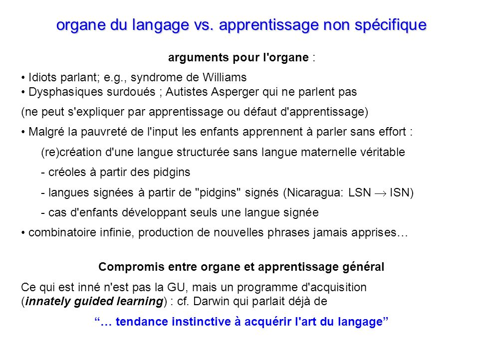 … tendance instinctive à acquérir l art du langage