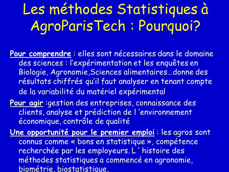 Les méthodes Statistiques à AgroParisTech : Pourquoi