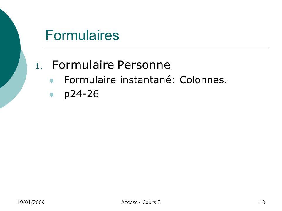 Formulaires Formulaire Personne Formulaire instantané: Colonnes.