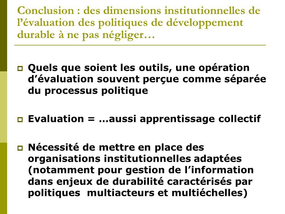 Conclusion : des dimensions institutionnelles de l'évaluation des politiques de développement durable à ne pas négliger…
