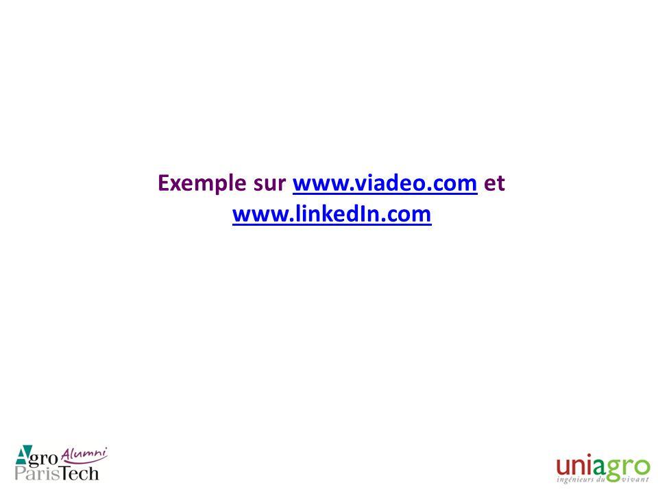 Exemple sur www.viadeo.com et www.linkedIn.com