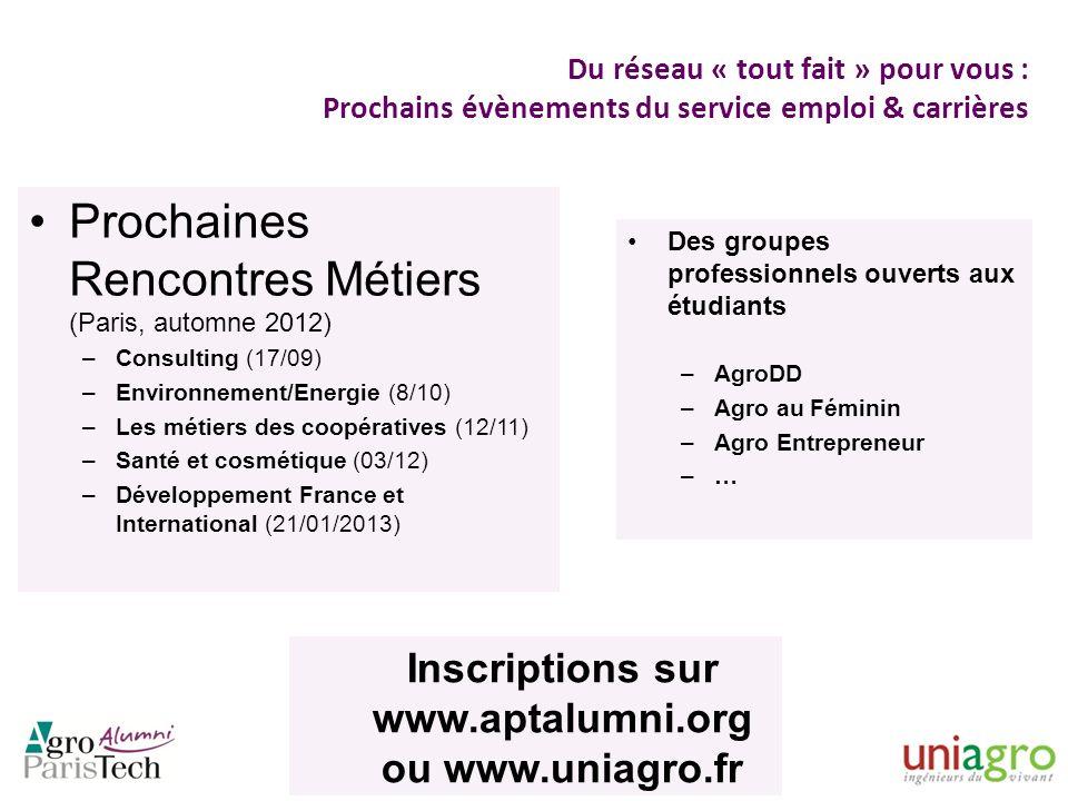 Inscriptions sur www.aptalumni.org ou www.uniagro.fr