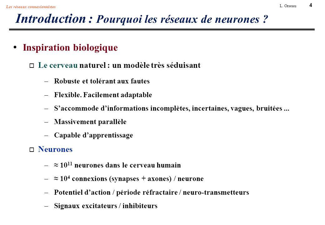 Introduction : Pourquoi les réseaux de neurones