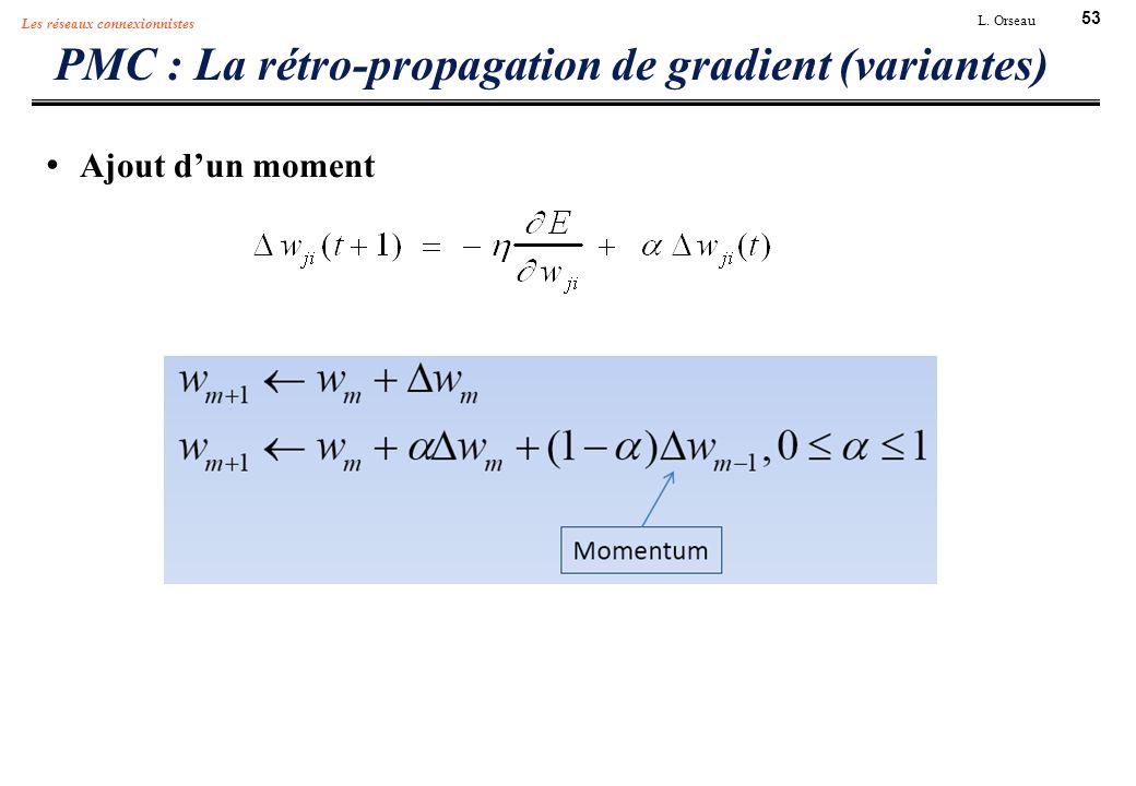 PMC : La rétro-propagation de gradient (variantes)