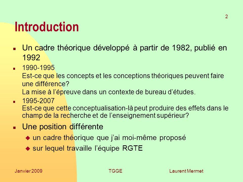 26/03/2017 Introduction. Un cadre théorique développé à partir de 1982, publié en 1992.