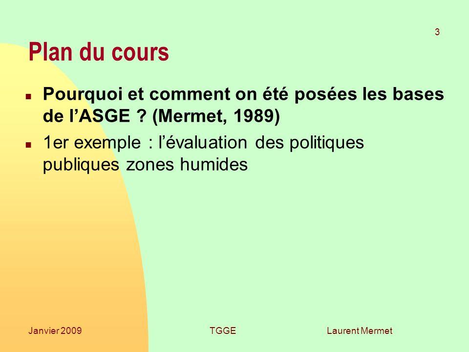 26/03/2017 Plan du cours. Pourquoi et comment on été posées les bases de l'ASGE (Mermet, 1989)