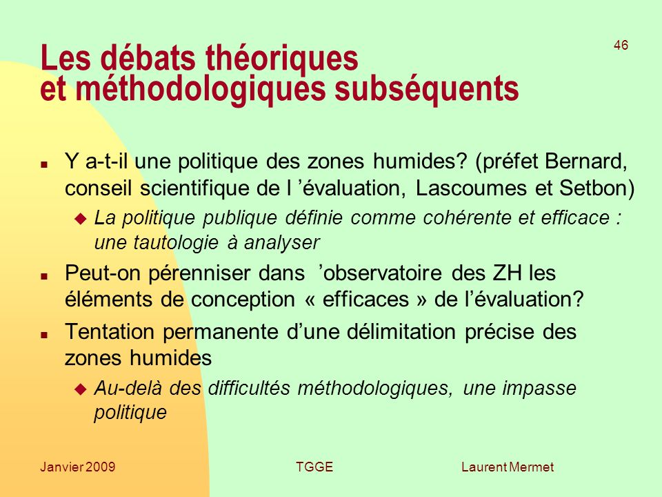Les débats théoriques et méthodologiques subséquents