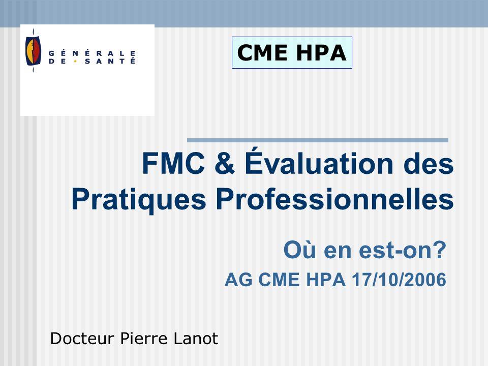 Où en est-on AG CME HPA 17/10/2006