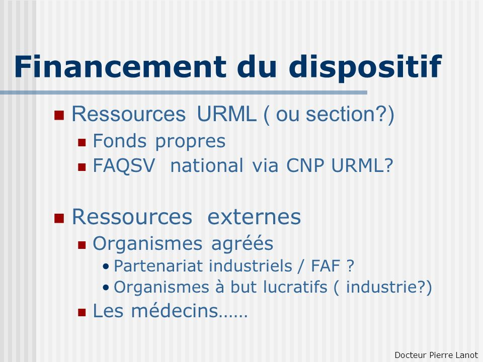 Financement du dispositif