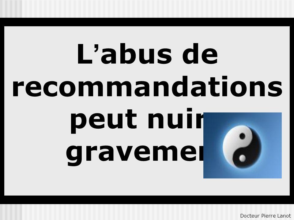 recommandations peut nuire gravement