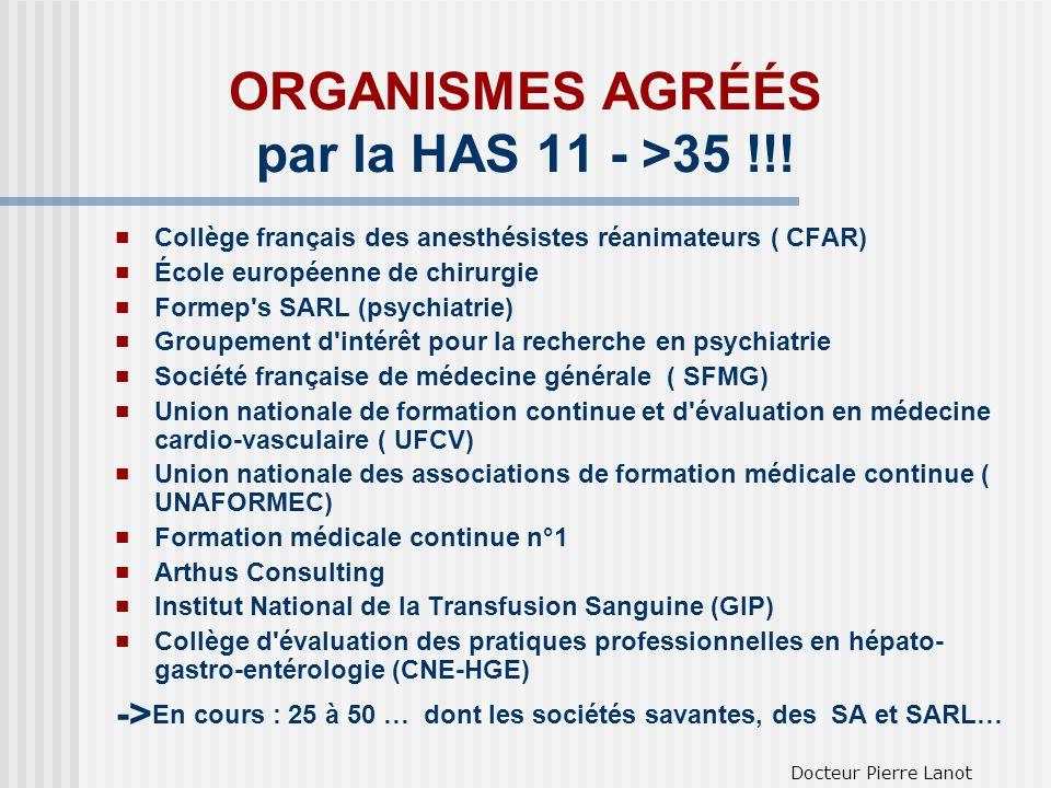 ORGANISMES AGRÉÉS par la HAS 11 - >35 !!!