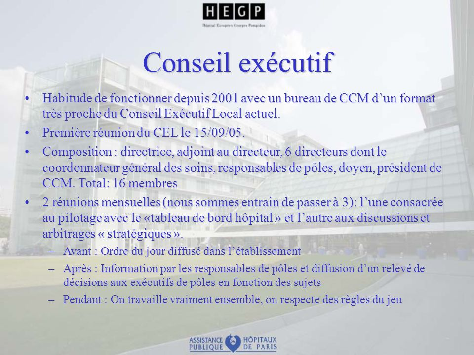 Conseil exécutif Habitude de fonctionner depuis 2001 avec un bureau de CCM d'un format très proche du Conseil Exécutif Local actuel.