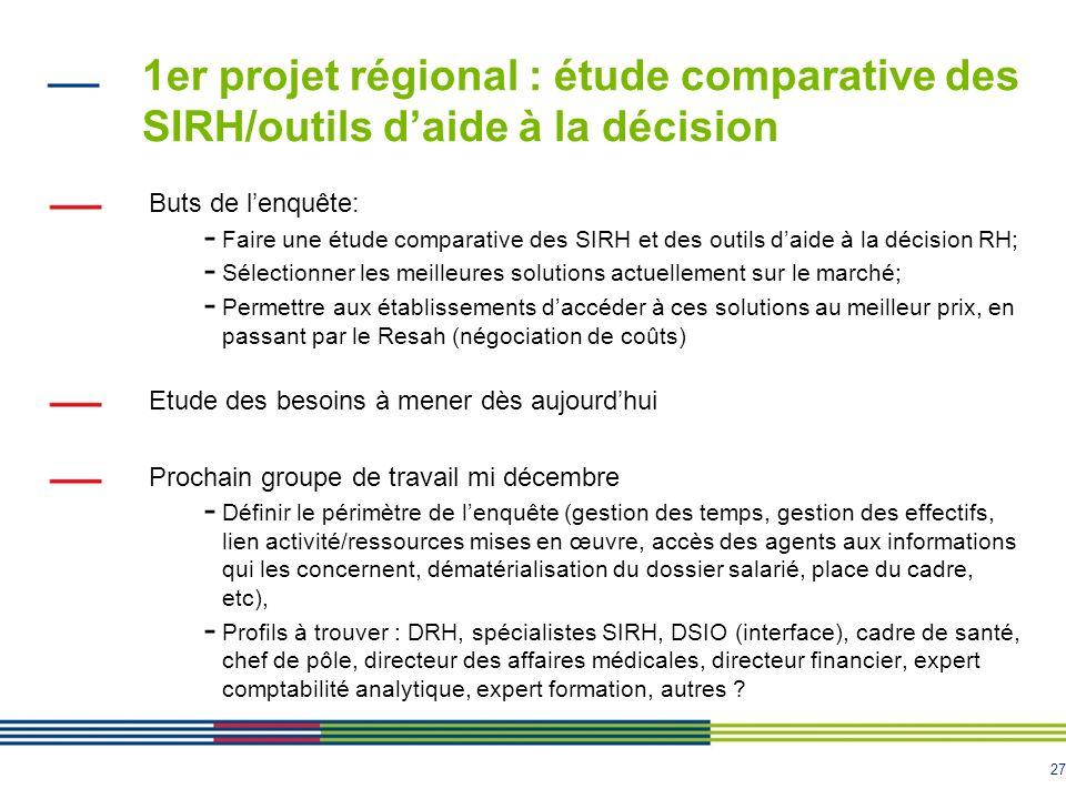 1er projet régional : étude comparative des SIRH/outils d'aide à la décision