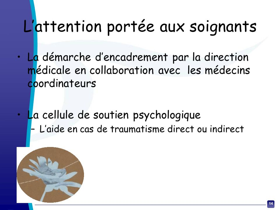 L'attention portée aux soignants