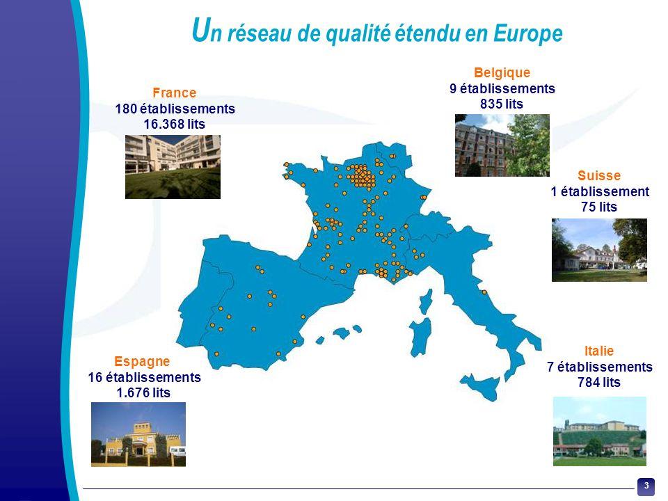 Un réseau de qualité étendu en Europe