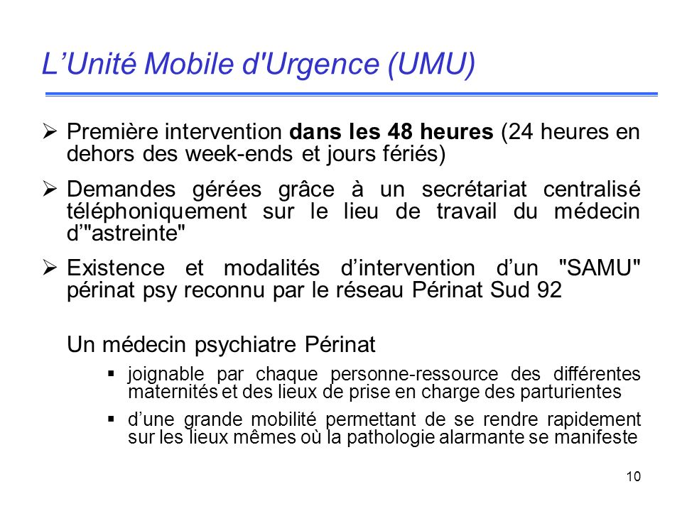 L'Unité Mobile d Urgence (UMU)