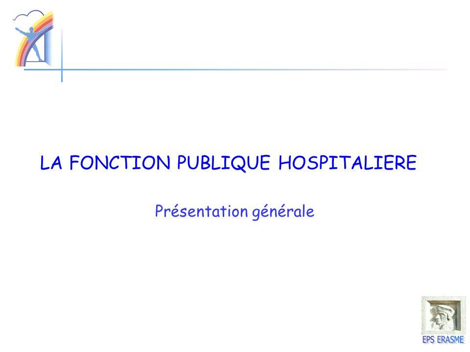 LA FONCTION PUBLIQUE HOSPITALIERE