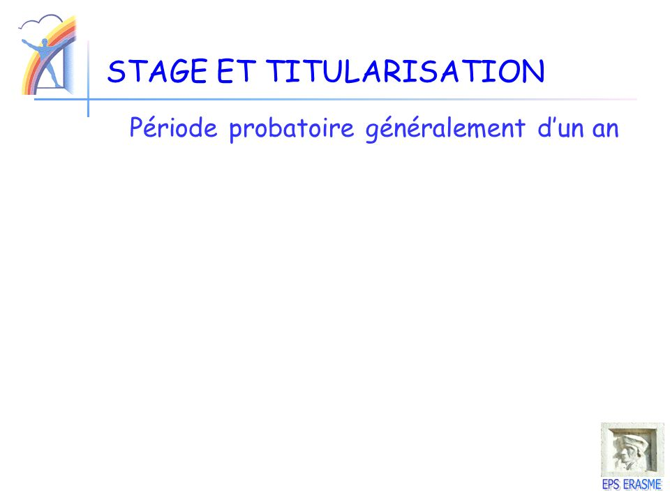 STAGE ET TITULARISATION