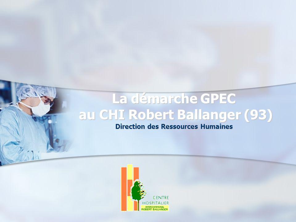 La démarche GPEC au CHI Robert Ballanger (93)