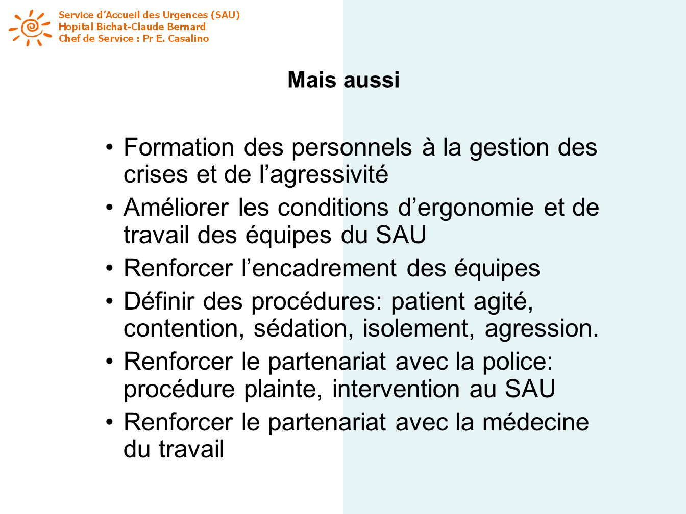 Formation des personnels à la gestion des crises et de l'agressivité