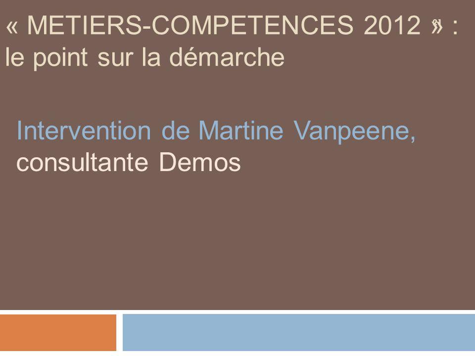 « METIERS-COMPETENCES 2012 » : le point sur la démarche
