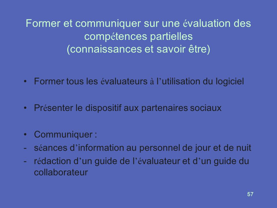 Former et communiquer sur une évaluation des compétences partielles (connaissances et savoir être)