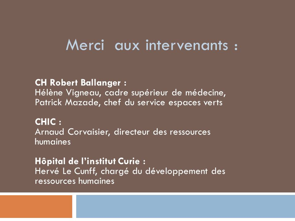 Merci aux intervenants :