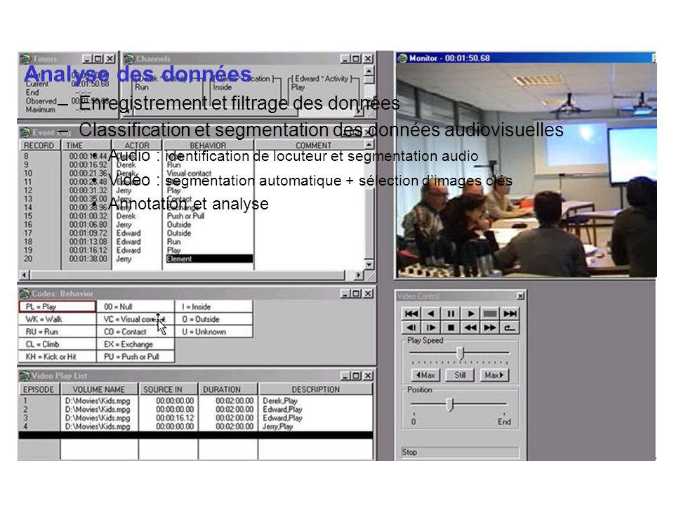 Analyse des données Enregistrement et filtrage des données