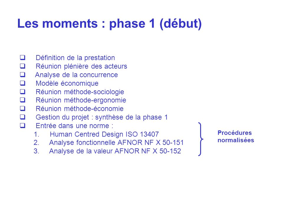 Les moments : phase 1 (début)