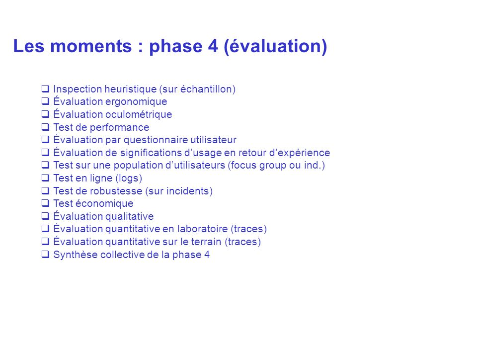 Les moments : phase 4 (évaluation)