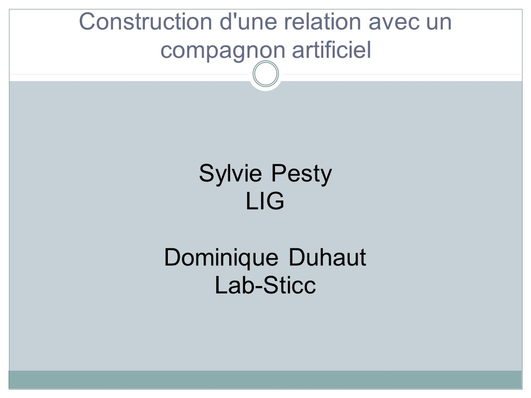 Sylvie Pesty LIG Dominique Duhaut Lab-Sticc