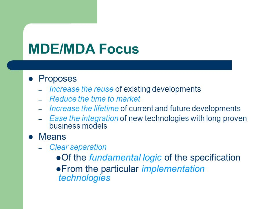 MDE/MDA Focus Proposes Means