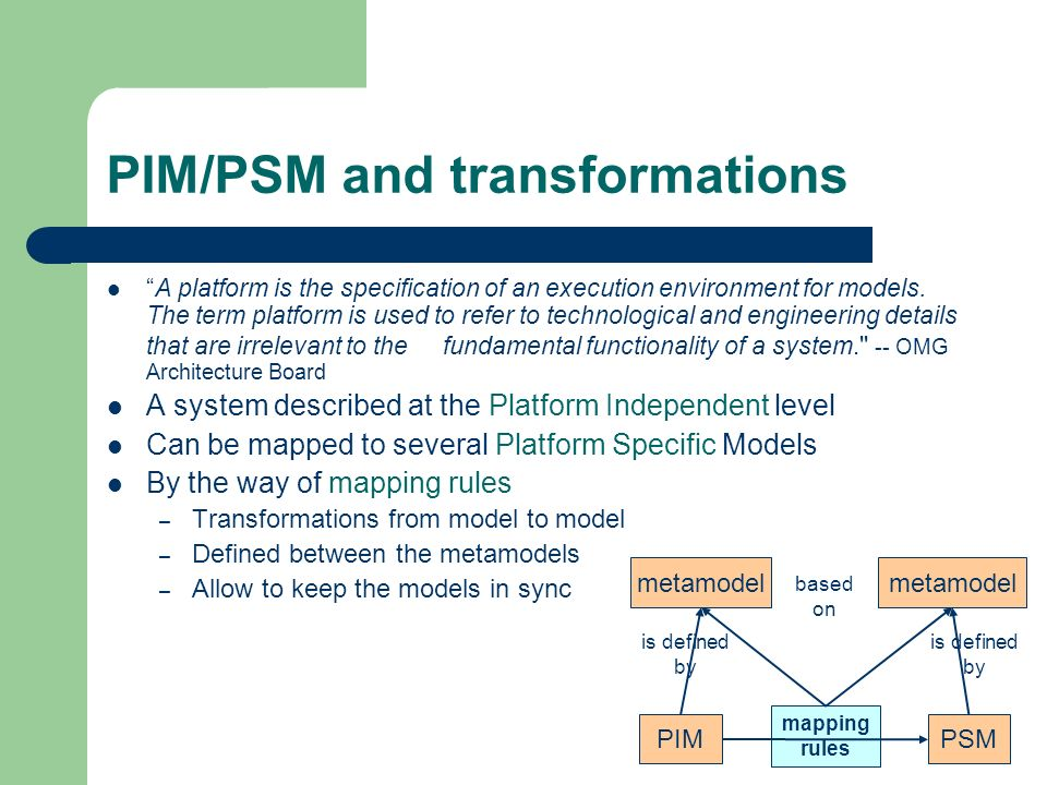 PIM/PSM and transformations