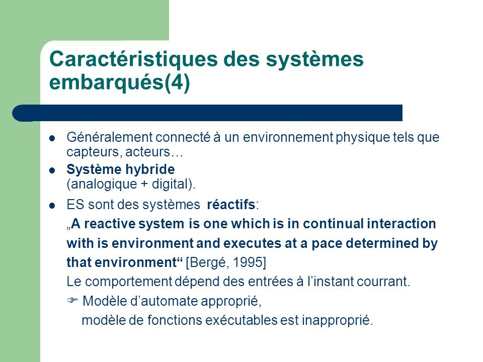 Caractéristiques des systèmes embarqués(4)