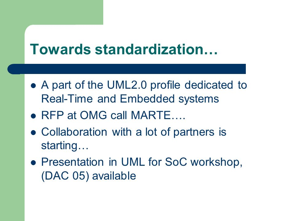 Towards standardization…