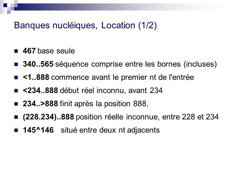 Banques nucléiques, Location (1/2)