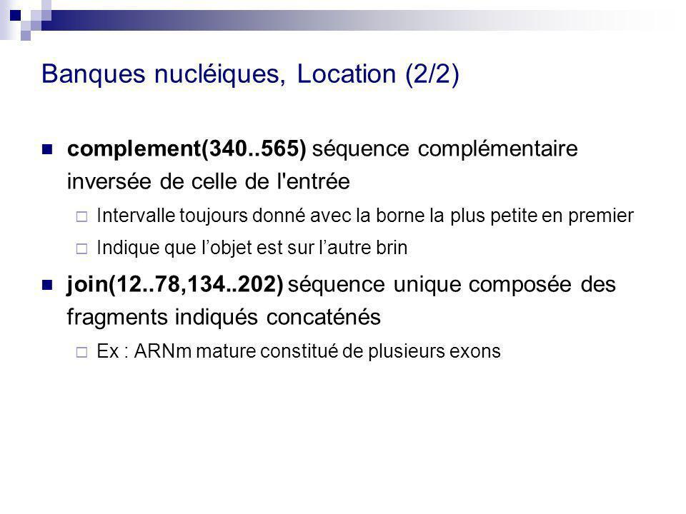 Banques nucléiques, Location (2/2)