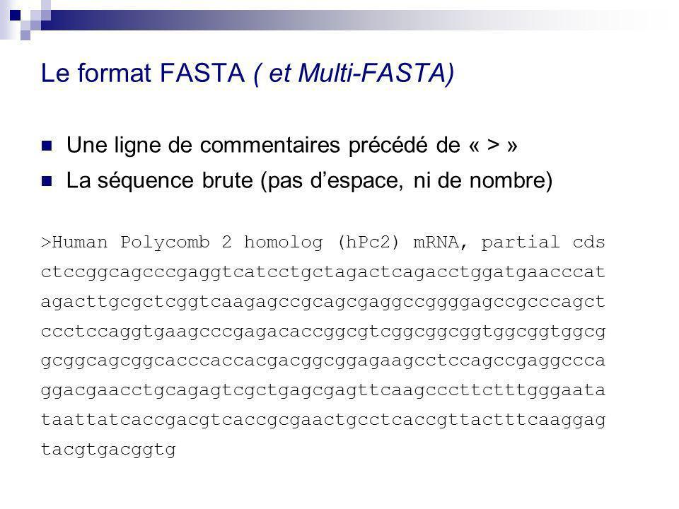 Le format FASTA ( et Multi-FASTA)