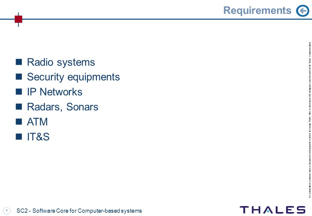 Requirements Radio systems Security equipments IP Networks