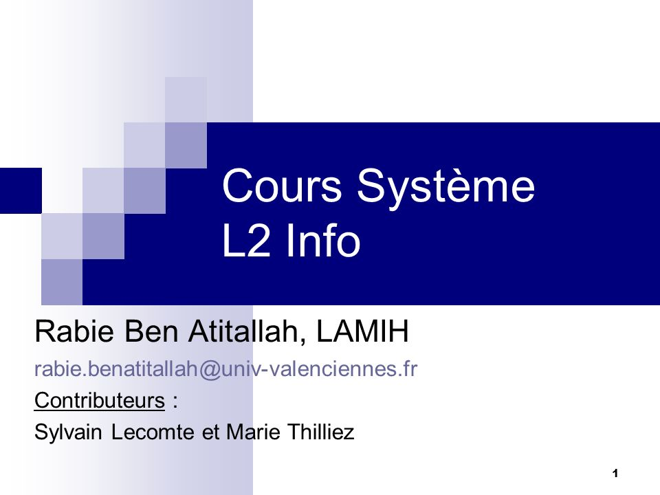 Cours Système L2 Info Rabie Ben Atitallah, LAMIH