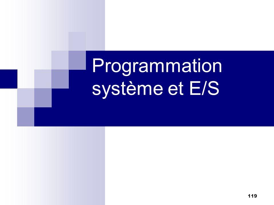 Programmation système et E/S