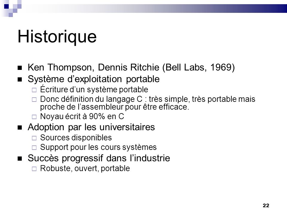 Historique Ken Thompson, Dennis Ritchie (Bell Labs, 1969)